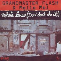 Cover Grandmaster Melle Mel & The Furious Five - White Lines (Don't Don't Do It)