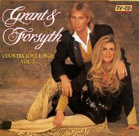 Cover Grant & Forsyth - Country Love Songs 3