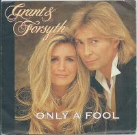 Cover Grant & Forsyth - Only A Fool