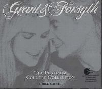 Cover Grant & Forsyth - The Platinum Country Collection
