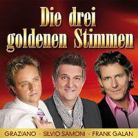 Cover Graziano - Silvio Samoni - Frank Galan - Die drei goldenen Stimmen