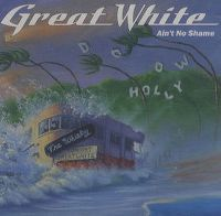 Cover Great White - Ain't No Shame