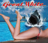 Cover Great White - Ready For Rock 'N' Roll