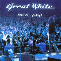Cover Great White - Thank You...Goodnight!