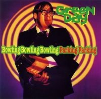 Cover Green Day - Bowling Bowling Bowling Parking Parking (EP)