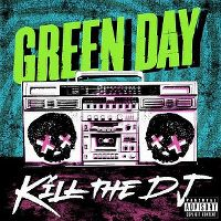 Cover Green Day - Kill The DJ