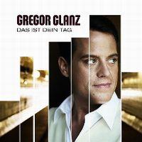 Cover Gregor Glanz - Das ist dein Tag