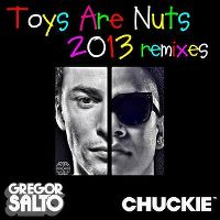 Cover Gregor Salto & Chuckie - Toys Are Nuts 2013