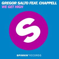 Cover Gregor Salto feat. Chappell - We Get High