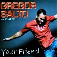 Cover Gregor Salto feat. Chappell - Your Friend