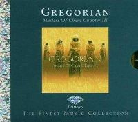 Cover Gregorian - Masters Of Chant - Chapter III
