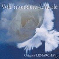Cover Grégory Lemarchal - Vole, mon âme s'envole