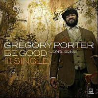 Cover Gregory Porter - Be Good (Lion's Song)