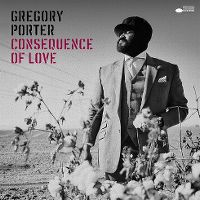 Cover Gregory Porter - Consequence Of Love