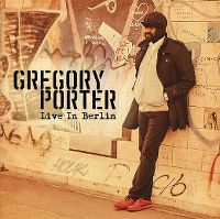 Cover Gregory Porter - Live In Berlin