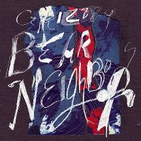 Cover Grizzly Bear - Neighbors