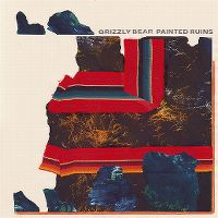Cover Grizzly Bear - Painted Ruins
