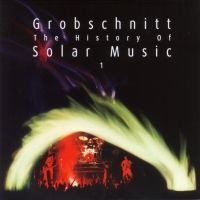 Cover Grobschnitt - The History Of Solar Music, Vol. 1