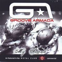 Cover Groove Armada - My Friend
