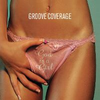Cover Groove Coverage - God Is A Girl