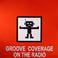 Cover Groove Coverage - On The Radio