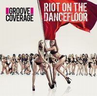 Cover Groove Coverage - Riot On The Dancefloor