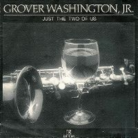 Cover Grover Washington, Jr. & Bill Withers - Just The Two Of Us