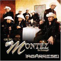 Cover Grupo Montéz de Durango - Agárrese!