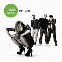 Cover Guano Apes - Bel Air
