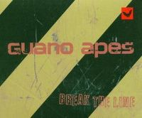 Cover Guano Apes - Break The Line