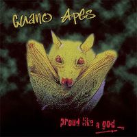 Cover Guano Apes - Proud Like A God