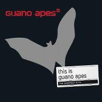 Cover Guano Apes - This Is Guano Apes - The Greatest Hits