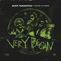 Cover Guap Tarantino feat. Future & Lil Wookie - Very Begin