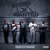 Cover Gucci Mane - The Appeal: Georgia's Most Wanted