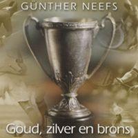 Cover Günther Neefs - Goud, zilver en brons