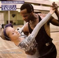 Cover Guillermo Marchena - My Love Is A Tango