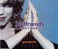 Cover Gundula - Girlfriends ...Won't Give Up