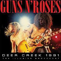 Cover Guns N' Roses - Deer Creek 1991 - The Illusion Broadcast