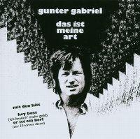 Cover Gunter Gabriel - Das ist meine Art