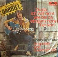 Cover Gunter Gabriel - Du da, ich will nicht wie der da, ein ganz hohes Tier sein