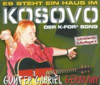 Cover Gunter Gabriel - Es steht ein Haus im Kosovo