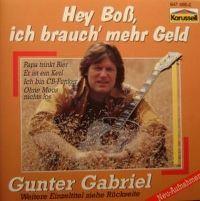Cover Gunter Gabriel - Hey Boß, ich brauch' mehr Geld