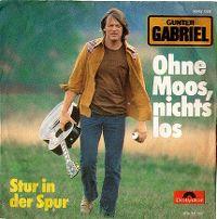 Cover Gunter Gabriel - Ohne Moos nichts los