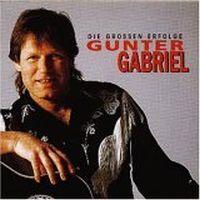 Cover Gunter Gabriel - Seine großen Erfolge