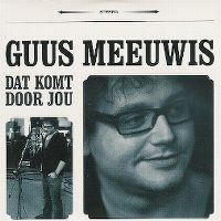 Cover Guus Meeuwis - Dat komt door jou