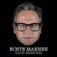 Cover Guus Meeuwis - Echte mannen