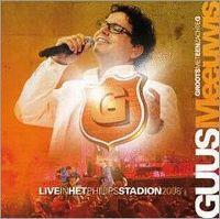 Cover Guus Meeuwis - Groots met een zachte G - Live in het Philips stadion 2008