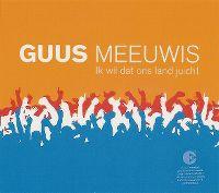 Cover Guus Meeuwis - Ik wil dat ons land juicht