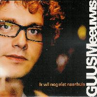 Cover Guus Meeuwis - Ik wil nog niet naar huis