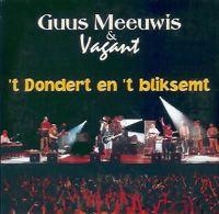 Cover Guus Meeuwis & Vagant - 't Dondert en 't bliksemt